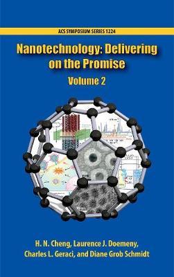 Nanotechnology: Delivering on the Promise, Volume 1 - ACS Symposium Series (Hardback)