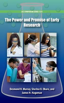 The Power and Promise of Early Research - ACS Symposium Series (Hardback)