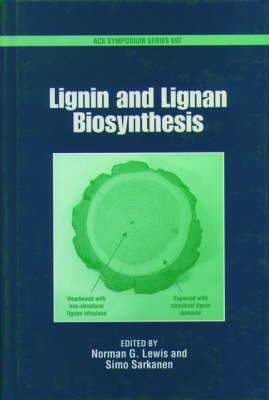 Lignin and Lignan Biosynthesis - ACS Symposium Series 697 (Hardback)