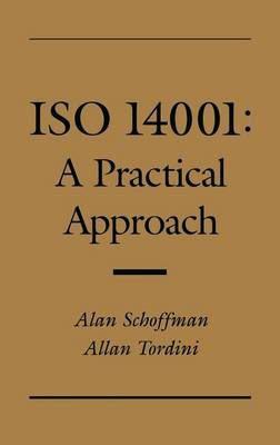 ISO 14001: A Practical Approach (Hardback)