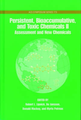 Persistent, Bioaccumulative, Toxic Chemicals: Volume 2: Assessment and Emerging Chemicals - Persistent, Bioaccumulative, Toxic Chemicals 773 (Hardback)