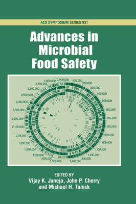 Advances in Microbial Food Safety - ACS Symposium Series No. 931 (Hardback)
