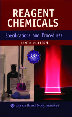 Reagent Chemicals: Specifications and Procedures (Hardback)