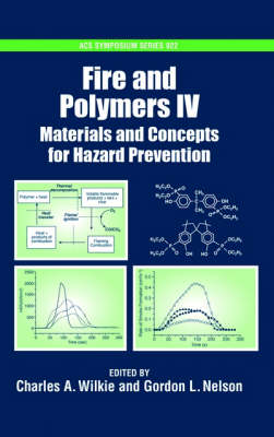 Fire and Polymers: Materials and Concepts for Hazard Prevention - ACS Symposium Series No. 922 (Hardback)