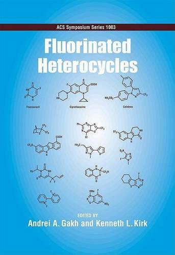 Fluorinated Heterocycles - ACS Symposium Series 1003 (Hardback)
