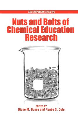 Nuts and Bolts of Chemical Education Research - ACS Symposium Series (Paperback)
