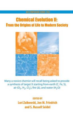 Chemical Evolution II: From the Origins of Life to Modern Society - An American Chemical Society Publication (Hardback)