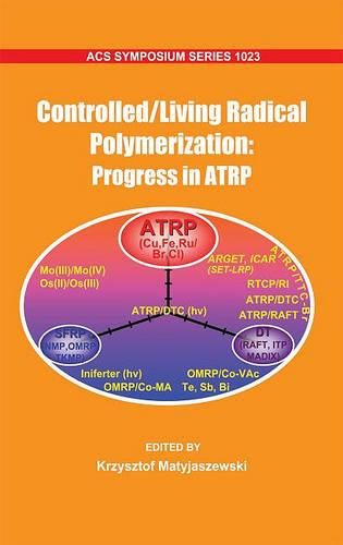 Controlled/ Living Radical Polymerization: Progress in ATRP - ACS Symposium Series (Hardback)