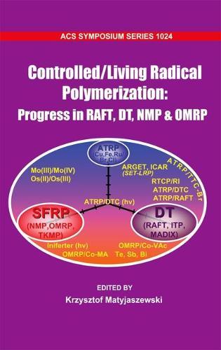 Controlled/Living Radical Polymerization - ACS Symposium Series (Hardback)