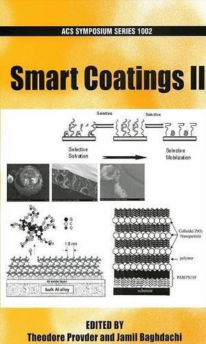 Smart Coatings II - ACS Symposium Series 1002 (Hardback)