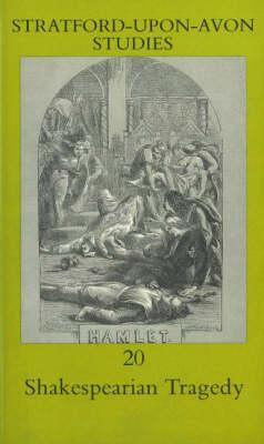Shakespearian Tragedy, v. 20 (Paperback)