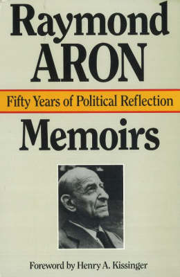 Memoirs: Fifty Years of Political Reflection (Hardback)