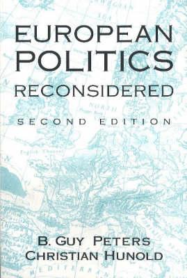 European Politics Reconsidered, 2nd ed (Paperback)