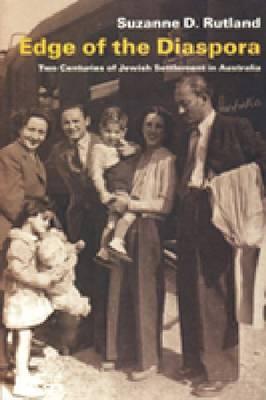 Edge of the Diaspora: Two Centuries of Jewish Settlement in Australia (Paperback)