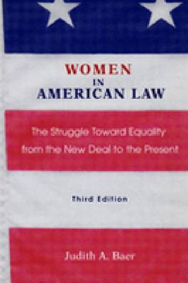 Women in American Law: The Struggle Toward Equality from the New Deal to the Present, Third Edition (Paperback)