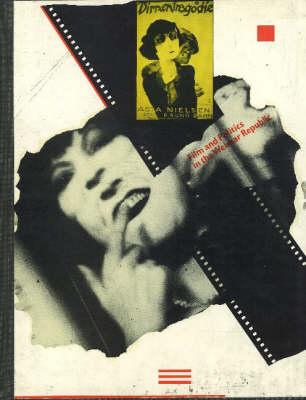 Film and Politics in the Weimar Republic (Paperback)