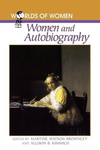 Women and Autobiography - The Worlds of Women Series Vol 5 (Paperback)