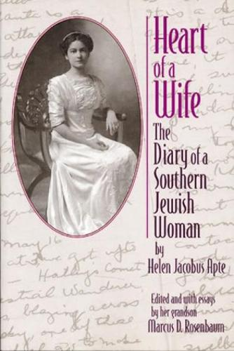 Heart of a Wife: The Diary of a Southern Jewish Woman (Hardback)