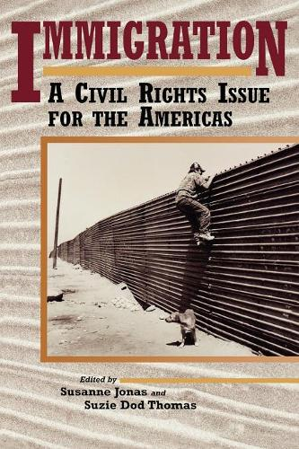 Immigration: A Civil Rights Issue for the Americas (Paperback)