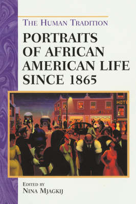 Portraits of African American Life since 1865 - The Human Tradition in America (Paperback)