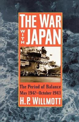 The War with Japan: The Period of Balance, May 1942-October 1943 - Total War (Paperback)