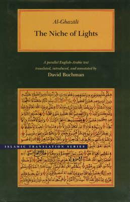 The Niche of Lights - Brigham Young University's Islamic Translations S. (Hardback)