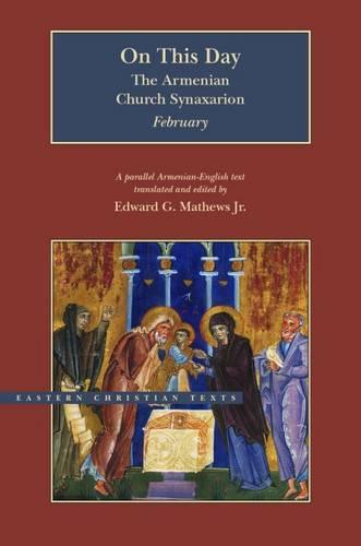 On This Day: The Armenian Church Synaxarion-February - BYU - Eastern Christian Texts (Hardback)