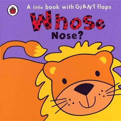 Whose... Nose? (Board book)