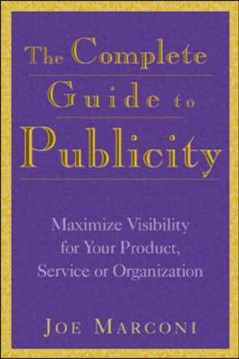 Complete Guide to Publicity (Hardback)