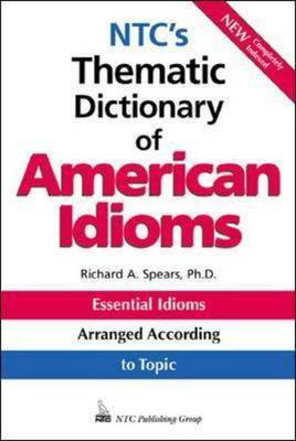 N.T.C.'s Thematic Dictionary of American Idioms (Paperback)