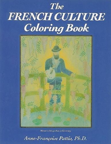 Coloring Books: The Spanish-Speaking Cultures, The French Culture Coloring Book - COLORING BOOKS (Paperback)