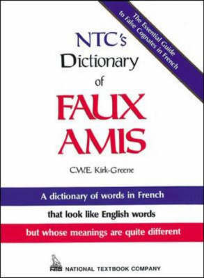 N.T.C.'s Dictionary of Faux Amis (Paperback)