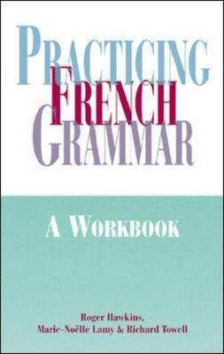 Practicing French Grammar (Paperback)