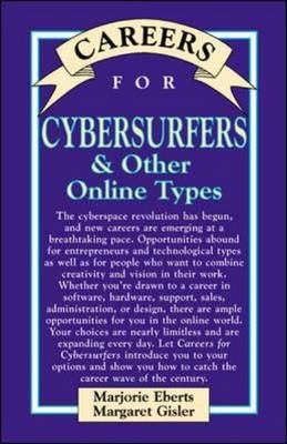 Careers for Cybersurfers and Other Online Types - Careers for Series (Hardback)