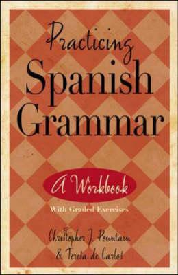 Practicing Spanish Grammar (Paperback)