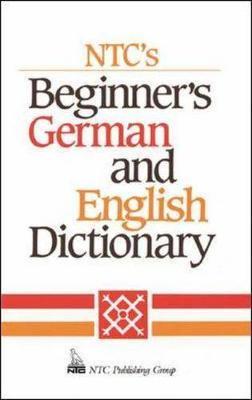 N.T.C's Beginner's German and English Dictionary - Language - German (Paperback)