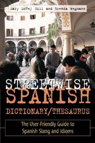 Streetwise Spanish Dictionary/Thesaurus (Paperback)