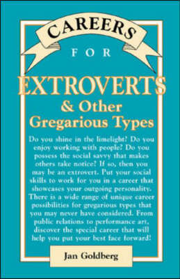 Careers for Extroverts & Other Gregarious Types - VGM Careers for You S. (Hardback)