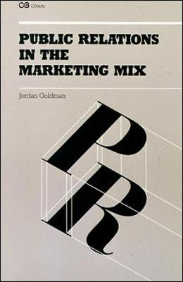 Public Relations in the Marketing Mix (Paperback)