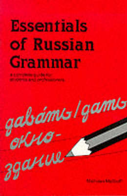 Essentials of Russian Grammar - Verbs and Essentials of Grammar Series (Paperback)