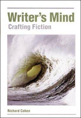 Writer's Mind: Crafting Fiction (Hardback)
