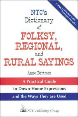 NTC's Dictionary of Folksy, Regional and Rural Sayings (Paperback)