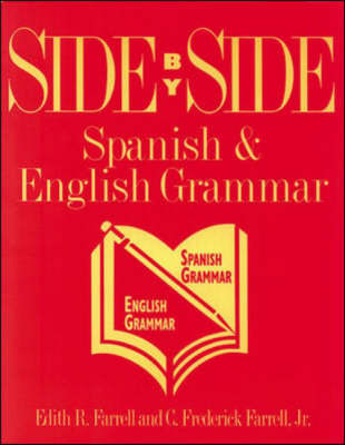 Side-by-Side Spanish and English Grammar - Language - Spanish (Paperback)