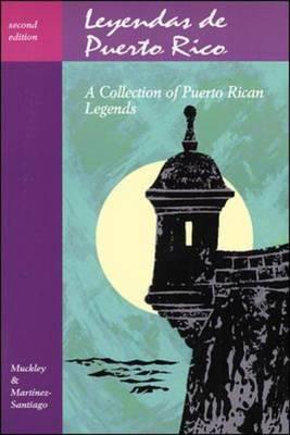 Legends Series: Leyendas De Puerto Rico: A Collection of Puerto Rican Legends - Legends Series (Paperback)