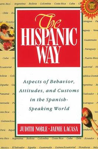 The Hispanic Way (Paperback)
