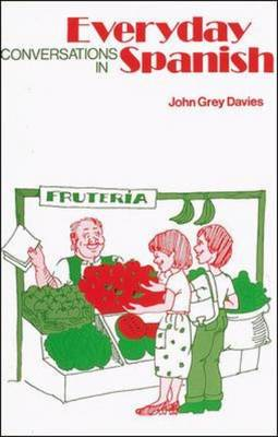 Everyday Conversations in Spanish (Paperback)