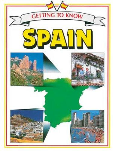 GETTING TO KNOW SPAIN - OTHER (Paperback)