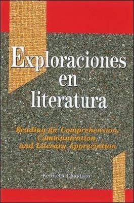 Exploraciones En Literatura: Reading for Comprehension, Communication and Literary Appreciation (Paperback)