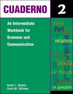 Cuaderno: Level 2: An Intermediate Workbook for Grammar and Communication (Paperback)