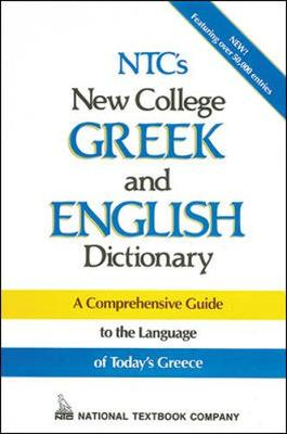 N.T.C.'s New College Greek and English Dictionary: A Comprehensive Guide - Language - Greek (Hardback)